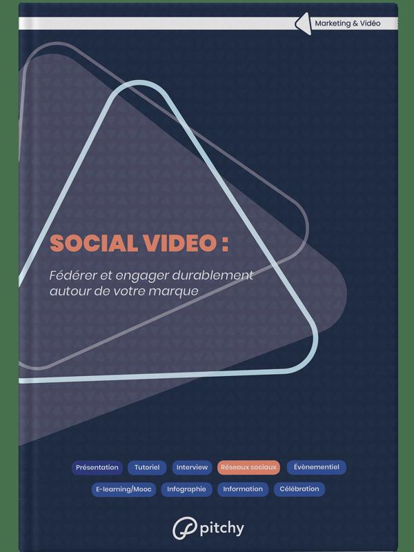 Social Vidéo : Instagram, Facebook, Twitter, LinkedIn - Livre blanc